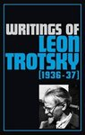 Writings of Leon Trotsky [1936-37]