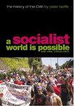 A Socialist World Is Possible: The History of the CWI