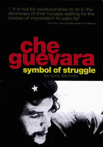 Che Guevara: Symbol of Struggle