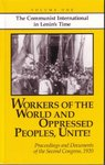 Workers of the World and Oppressed Peoples, Unite: Volume One