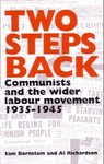 Two Steps Back: Communists and the Wider Labour Movement 1935-1945