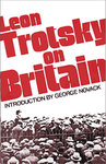 Leon Trotsky On Britain