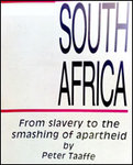 South Africa: From Slavery to the Smashing of Apartheid