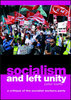 Socialism and Left Unity: A Critique of the Socialist Workers Party