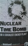 Nuclear Time-Bomb or A Socialist Energy Plan?