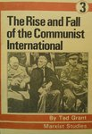 The Rise and Fall of the Communist International