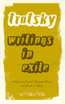 Trotsky: Writings in Exile
