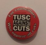 TUSC - For Councillors Whose Oppose All Cuts badge