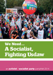 We Need... A Socialist, Fighting Usdaw