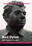 Red Dylan: Dylan Thomas and Socialism