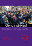 Genoa Strikes! Chronicle of a struggle foretold!