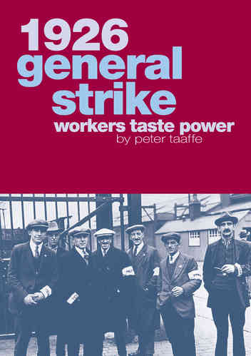 1926 General Strike: Workers Taste Power (E-Book)