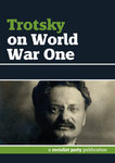 Trotsky on World War One (E-Book)
