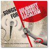 Songs for Solidarity, Struggle, Socialism