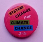 System Change, Not Climate Change badge