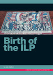 Birth of the ILP