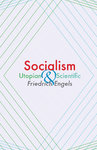 Socialism: Utopian and Scientific