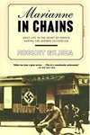 Marianne in Chains: In Search of the German Occupation of France 1940-45