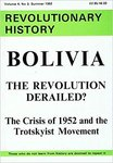 Bolivia: The Revolution Derailed? The crisis of 1952 and the Trotskyist Movement