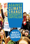 Against Climate Change, Austerity and Capitalism: Build a Socialist Fightback!