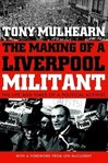 The Making of a Liverpool Militant